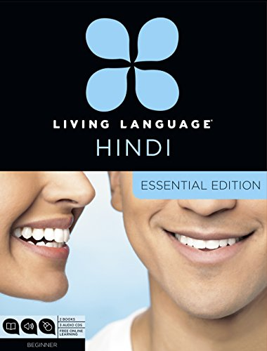 Living Language Hindi, Essential Edition: Beginner course, including coursebook, 3 audio CDs, Hindi reading & writing guide, and free online learning by Living Language