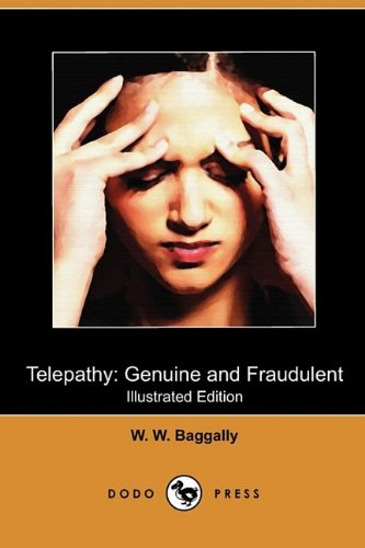 Download Telepathy: Genuine and Fraudulent (Illustrated Edition) (Dodo Press) PDF