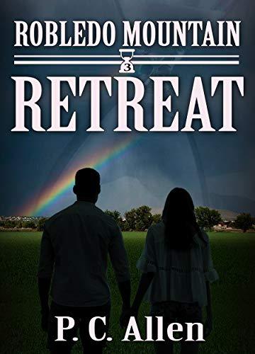 Retreat (Robledo Mountain Book 3)
