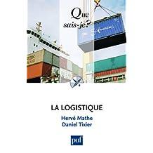 Logistique (La) [ancienne édition]