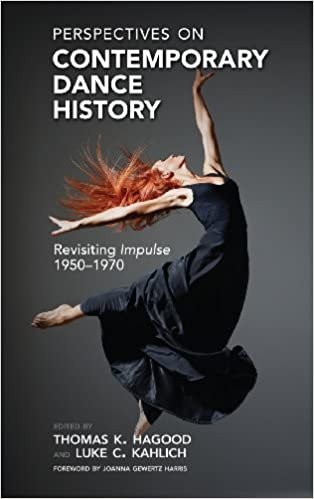 Perspectives On Contemporary Dance History Revisiting Impulse 1950 1970