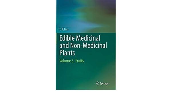 Edible Medicinal And Non Medicinal Plants: Volume 3, Fruits