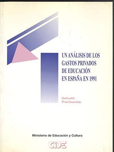 Analisis de los gastos privados educacion espaÑa 1991, un.: Amazon.es: Lassibille, G./Navarro Gomez, M.L.: Libros