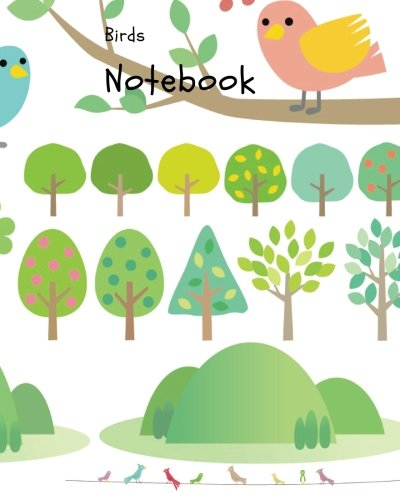 Birds Notebook: Notebook, Journal, Sketch, 8x10 inch Size, Blank Page with Birds decoration, 100 Pages (Bottom Address Line) (Volume (Birds Notebook)