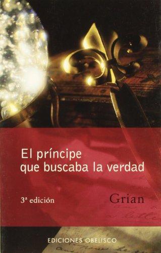 Descargar Libro El Príncipe Que Buscaba La Verdad Toni Cutanda Morant