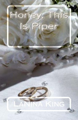 Books : Honey, This Is Piper
