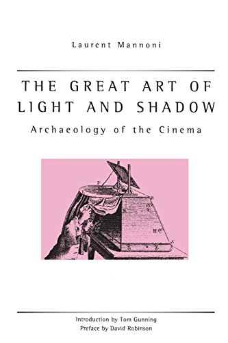 - The Great Art Of Light And Shadow: Archaeology of the Cinema (Exeter Studies in Film History)