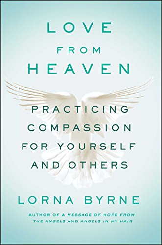 !B.e.s.t Love From Heaven: Practicing Compassion for Yourself and Others D.O.C