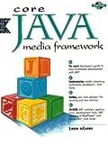 Core Java Media Frame Work 9780130115195