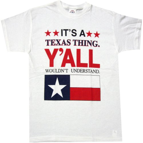 It's a Texas Thing Y'all Wouldn't Understand T-shirt