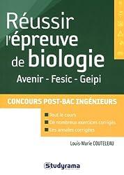 Réussir l'épreuve de biologie aux concours d'ingénieurs post-bac