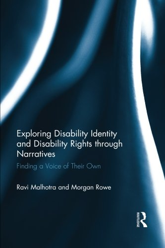 Exploring Disability Identity and Disability Rights through Narratives: Finding a Voice of Their Own