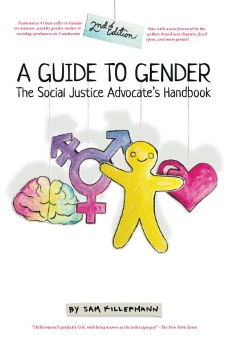 A Guide to Gender (2nd Edition): The Social Justice Advocate