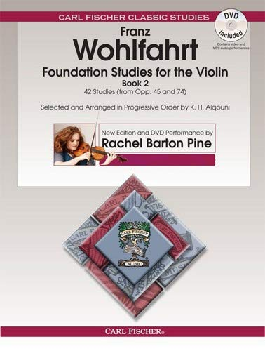 Book 2 Violin - Foundation Studies for the Violin, Book 2: 42 Studies From Opp. 45 and 74 (w/DVD)