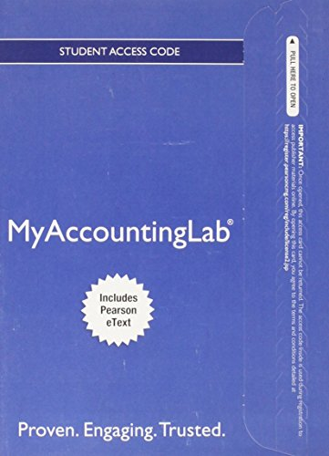 NEW MyLab Accounting with Pearson eText    Access Card    for Financial Accounting A Business Process Approach MyAccountingLab Access Codes