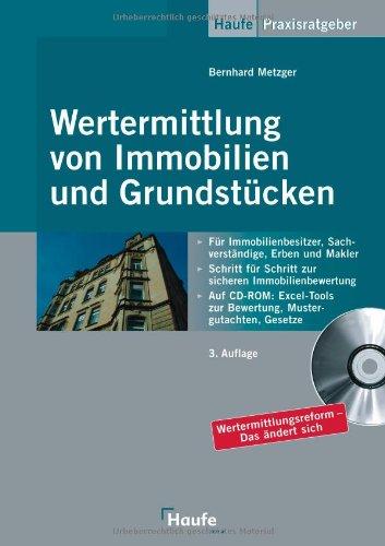 Wertermittlung von Immobilien und Grundstücken: Mit den geplanten Änderungen der Wertermittlungsreform