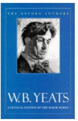 W.B. Yeats (Oxford Authors)