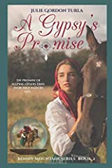 A Gypsy's Promise (Bondy Mountain Series) Paperback