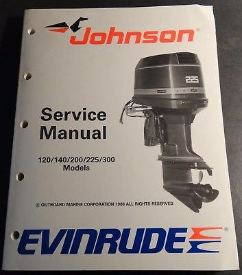 1989 OMC EVINRUDE JOHNSON SERVICE MANUAL 120,140,200,225 & 300 P/N 507758 -