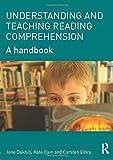 Understanding and Teaching Reading Comprehension: A handbook