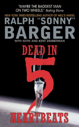 Dead in 5 Heartbeats: A Novel (Patch Kinkade Book 1)