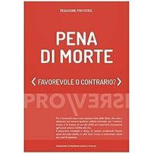 Pena di morte: Favorevole o contrario? (Italian Edition)