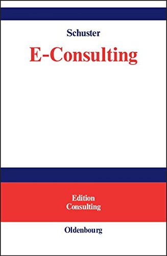E-Consulting. Chancen und Risiken (Edition Consulting)