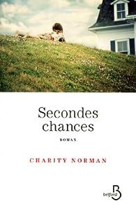 Secondes chances par Charity Norman