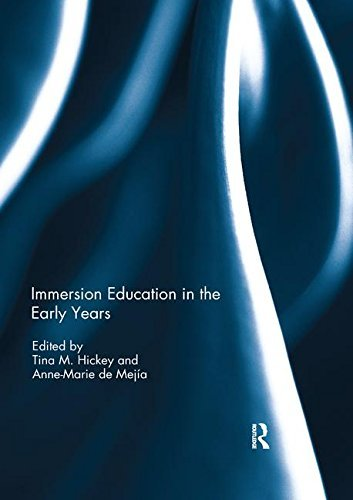 Immersion Education in the Early Years (Dual Language Learners In The Early Years)