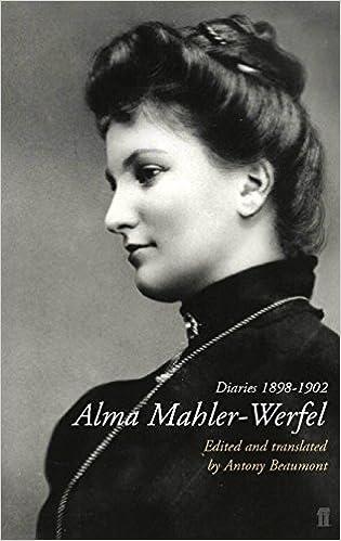 Alma Mahler Werfel Diaries 1898 1902