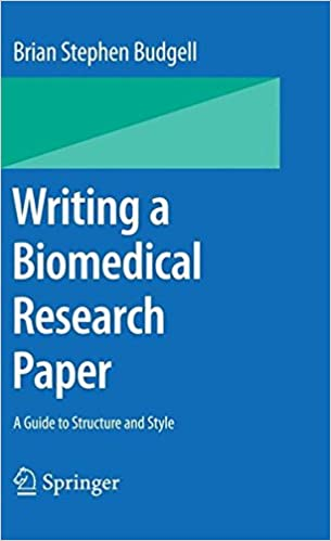 writing a biomedical research paper a guide to structure and writing a biomedical research paper a guide to structure and style 2009th edition