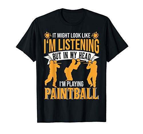 Funny Paintball Gift for Paintball Lovers T-Shirt