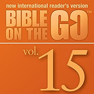 Bible on the Go Vol. 15: The Story of Samuel (1 Samuel 1-3, 7-10, 12-13, 15) Audiobook