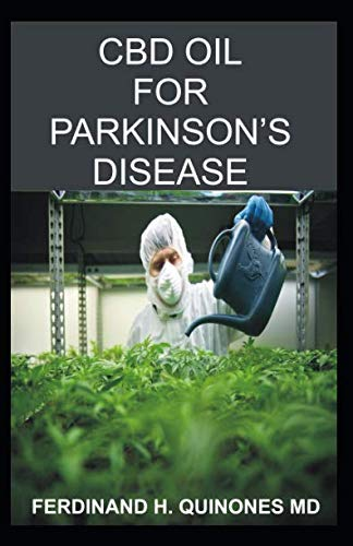 41w0hzTb3iL - CBD OIL FOR PARKINSON'S DISEASE: Everything You Need To Know About Using CBD OIL To Treat Parkinson's Disease
