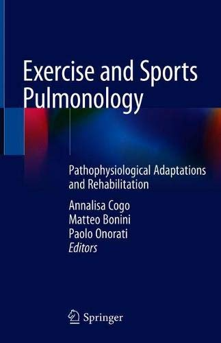 Exercise and Sports Pulmonology: Pathophysiological Adaptations and Rehabilitation
