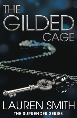The Gilded Cage (Surrender)
