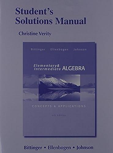 student s solutions manual for elementary and intermediate algebra rh amazon com Intermediate Algebra Textbook Intermediate Algebra Concepts Applications