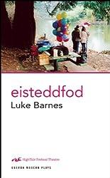 Eisteddfod (Oberon Modern Plays)