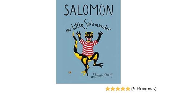 Salomon the Little Salamander  9782954641508  Amazon.com  Books dbeecbc440