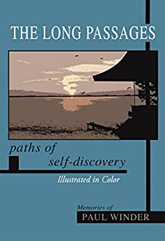 The Long Passages: Paths of Self-Discovery by [Winder, Paul]