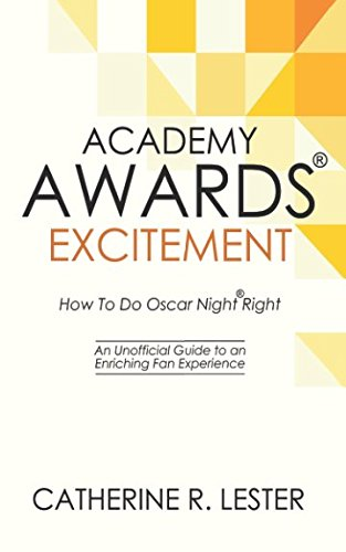 Fan Award (Academy Awards Excitement: How To Do Oscar Night Right: An Unofficial Guide to an Enriching Fan Experience)