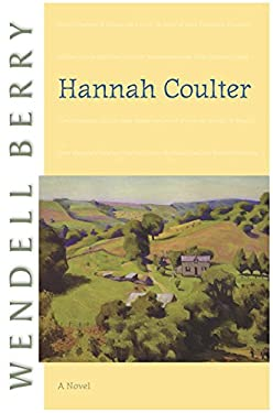 Hannah Coulter: A Novel (Port William)
