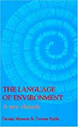 The Language Of Environment: A New Rhetoric
