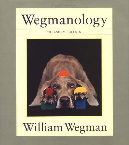 Wegmanology, Treasury Edition ()