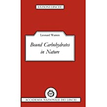 [(Bound Carbohydrates in Nature)] [Author: Leonard Warren] published on (April, 2012)