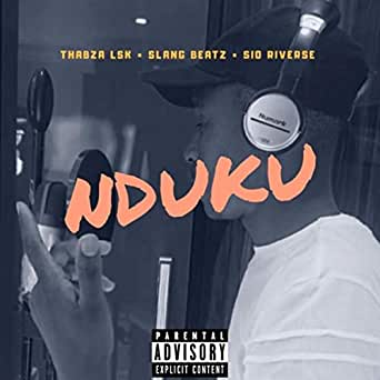 Nduku Feat Slang Beatz Sio Riverse Explicit By Thabza Lsk On