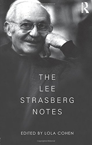 The Lee Strasberg Notes (Tapa Blanda)