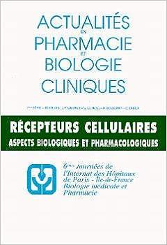 Livre gratuits Actualités en pharmacie, biologie, cliniques 7e série. Les récepteurs cellulaires epub pdf