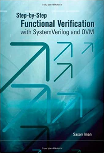 Step by step functional verification with systemverilog and ovm step by step functional verification with systemverilog and ovm sasan iman 9780981656212 amazon books fandeluxe Images