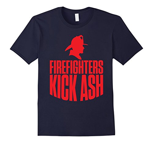 Fireman Shirts Tee (Mens Firefighters Kick Ash Funny Fireman T-shirt Medium Navy)